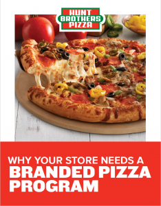 Hunt Brothers Pizza Why Your Store Needs A Branded Pizza Program